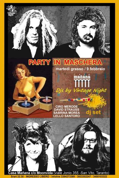 Martedì grasso con i dj della Vintage Night (Ciro Merode - Sabrina Morea - Lello Santoro - David Strauss)