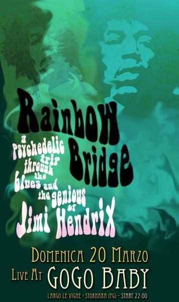Rainbow Bridge in concerto - Jimi Hendrix Tribute@Go Go Baby