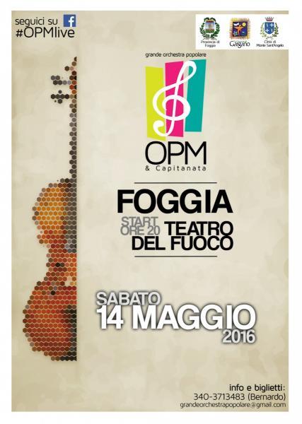 Primo Concerto della Grande Orchestra Popolare Opm & Capitanata