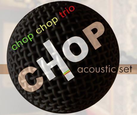 Chop Chop Acoustic Trio Al Santo Graal Trani