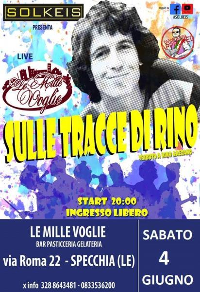 SolKeis SulleTracceDiRino Live