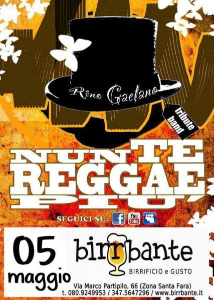 """""""NunTeReggaePIU' - Rino Gaetano TributeBand"""" - Giovedi' 5 Maggio 2016 AL BIRRBANTE!"""