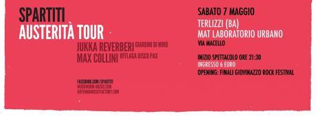 SPARTITI - Max Collini, Offlaga Disco Pax + Jukka Reverberi, Giardini di Mirò - Opening: finali Giovinazzo rock