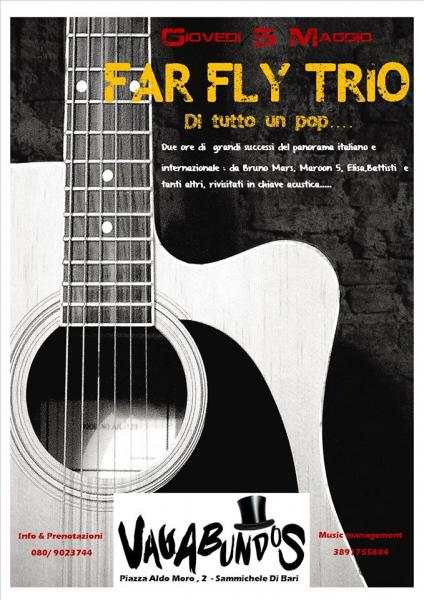 Vagabundos presents: Far Fly Trio