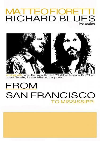Richard Blues & Matteo Fioretti live Session From San Francisco to Mississippi at Santo Graal Trani