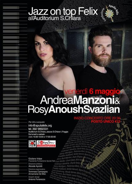Jazz On Top Felix: Andrea Manzoni & Rosy Anoush Svazlian