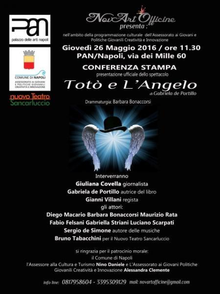 conferenza stampa presentazione spettacolo: Toto' e l'Angelo