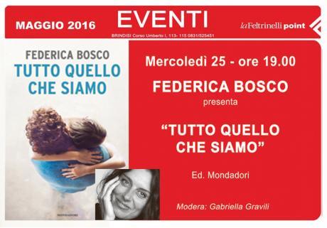 """FEDERICA BOSCO presenta """"Tutto quello che siamo"""" ed. Mondadori"""