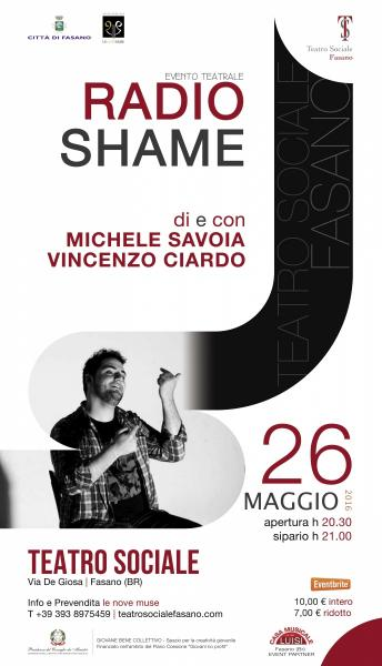 RADIO SHAME - monologo teatrale con Michele Savoia e Vincenzo Ciardo