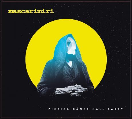 Presentazione Ufficiale nuovo disco MASCARIMIRI' in Pizzica Dance Hall Party + PAPET J from Massilia Sound System