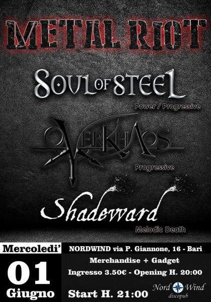 SOUL OF STEEL + OVERKHAOS + SHADEWARD in concerto al Nordwind di Bari