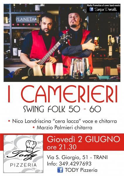 I Camerieri swing folk 50 - 60 alla Pizzeria Tody a Trani