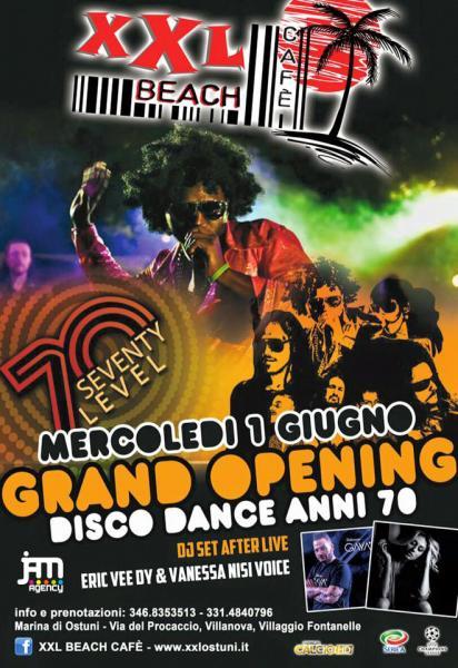GRAND Opening 2016 XXL BEACH CAFE con i Seventy LEVEL & DJ SET