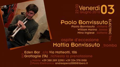 Mattia Bonvissuto & Electric Trio // Eden Bar di Grottaglie