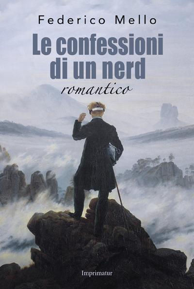 """Federico Mello presenta """"Le Confessioni di un Nerd Romantico"""""""