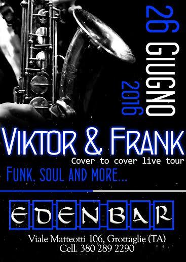 Viktor e Frank: funk soul and more