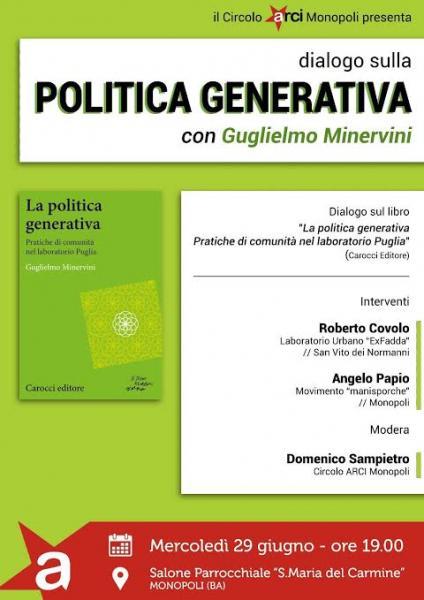 Guglielmo Minervini - La Politica Generativa