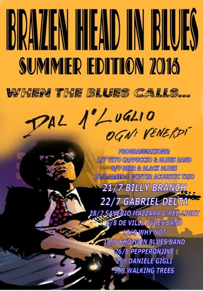 Brazen Head in Blues - Summer Edition 2016 - When The Blues Calls...