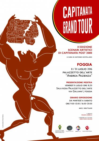 Capitanata Grand Tour. Scenari Artistici di Capitanata Post 2000. II Edizione.