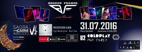 Broken Frames & Friends Show - Sagra Della Carne Arrosto