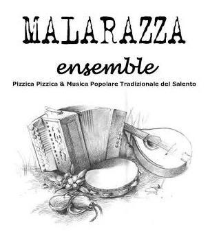 Pizzica in concerto con i Malarazza Ensemble
