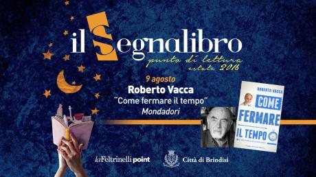 """Roberto Vacca presenta """"Come fermare il tempo"""" ed. Mondadori"""