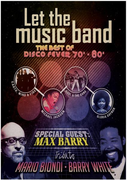 Let The Music Band with Max Barry (Anni 70/80-Barry White-Mario Biondi)