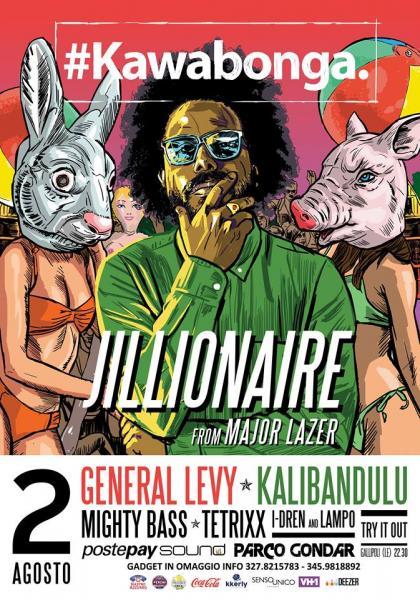 Jillionaire from Major Lazer per il Kawabonga Party al Postepay Sound Parco Gondar!