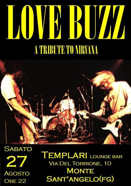 LOVE BUZZ in concerto - A Tribute to Nirvana ai Templari
