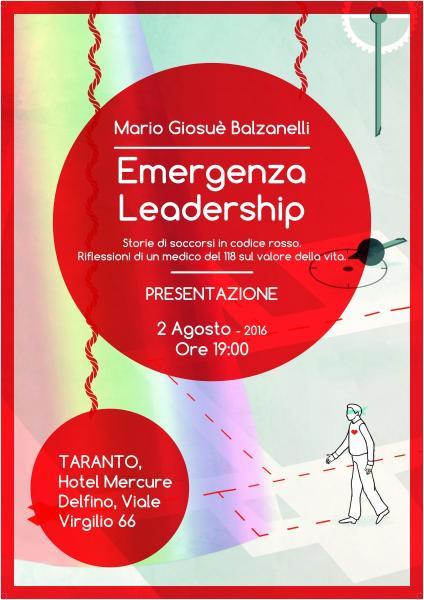 """Presentazione del Libro  """"Emergenza Leadership""""  di Mario Balzanelli"""
