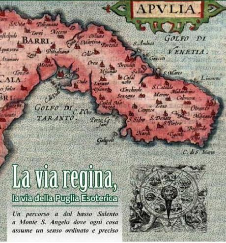 'La Via Regina': percorsi inediti alla scoperta della Puglia esoterica.