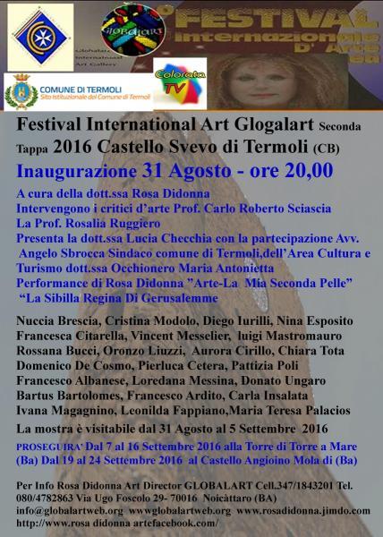 Festival International Art Glogalart Seconda Tappa 2016 Castello Svevo di Termoli (CB)