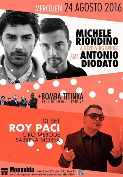 Roy Paci / Michele Riondino & Revolving Bridge feat Antonio Diodato / Bomba Titinka / Remigio Furlanut