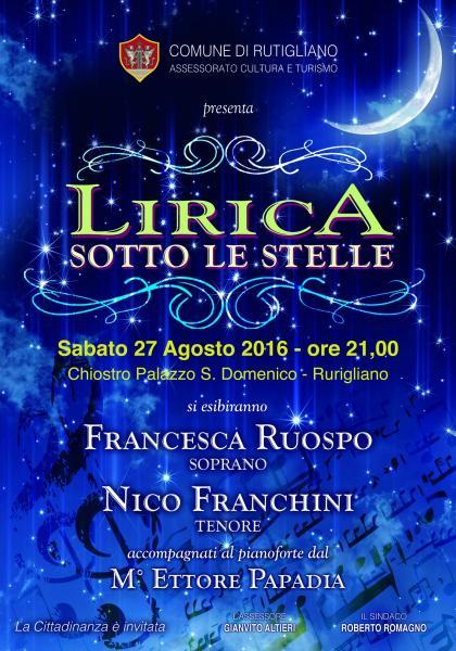 «Lirica sotto le Stelle»: Concerto del soprano FRANCESCA RUOSPO e del tenore NICO FANCHINI accompagnati al pianoforte dal maestro ETTORE PAPADIA