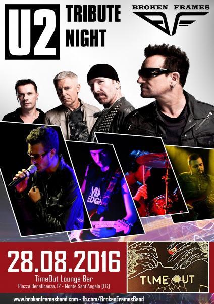 U2 TRIBUTE NIGHT by Broken Frames - Monte Sant'Angelo