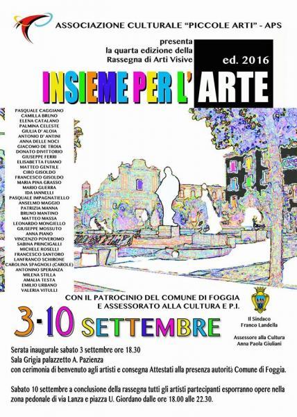 "Rassegna Arti Visive ""Insieme per l'Arte"" 4^ ed. 2016"