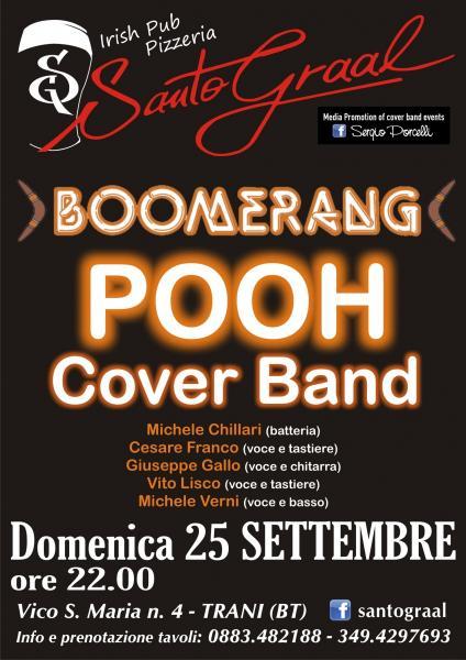 Boomerang cover band POOH al SANTO GRAAL TRANI