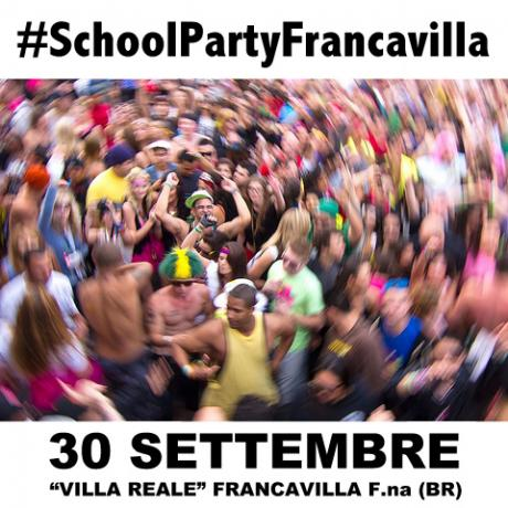 School Party a VILLA REALE | Francavilla F.na (BR) #SchoolPartyFrancavilla