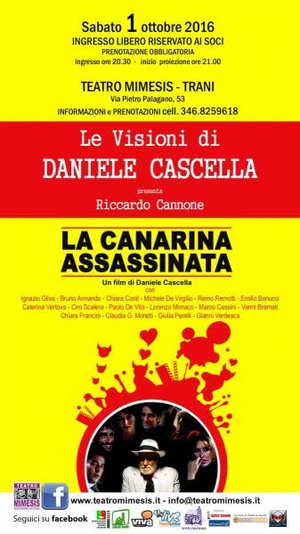 Le Visioni di Daniele Cascella - LA CANARINA ASSASSINATA