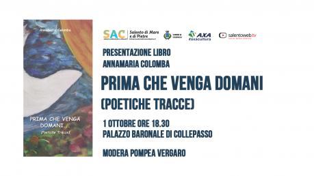 Presentazione del libro Prima che venga domani… ( poetiche tracce) di Annamaria Colomba