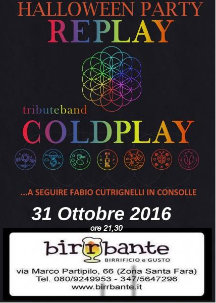 "31 Ottobre Hallowen live with ""RE PLAY Tribute BAND Coldplay"""