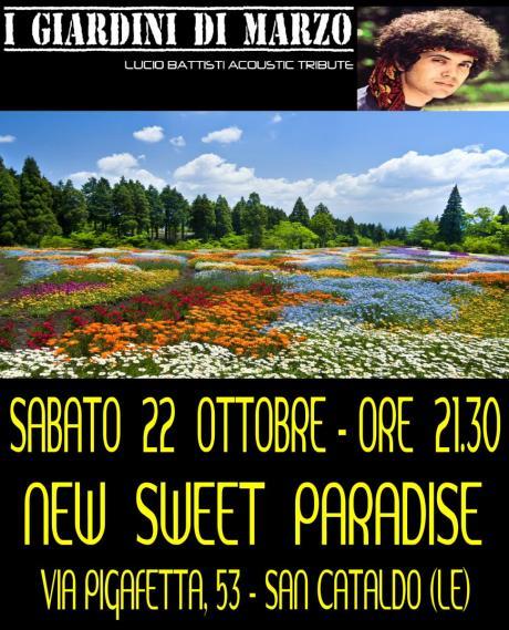 I giardini di marzo live at sweet paradise sabato 22 for I giardini di marzo
