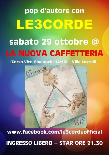 Le3corde in concerto a LA NUOVA CAFFETTERIA [Villa Castelli]