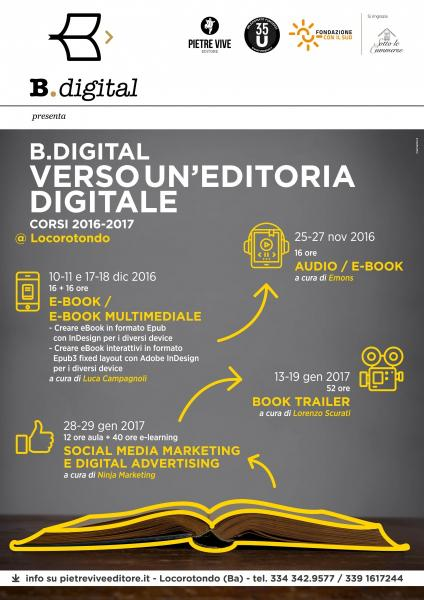 B.digital - Verso un'editoria digitale: Corso per creare booktrailer