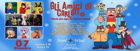 Gli Amici di Carletto (Sigle dei cartoni animati tribute band) in concerto al Nordwind discopub