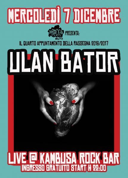 "Dirockato Winter presenta: ""ULAN BATOR live al Kambusa Rock Bar"""