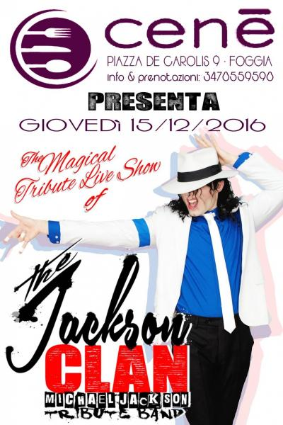 The Jackson Clan LIVE al CENè - Foggia