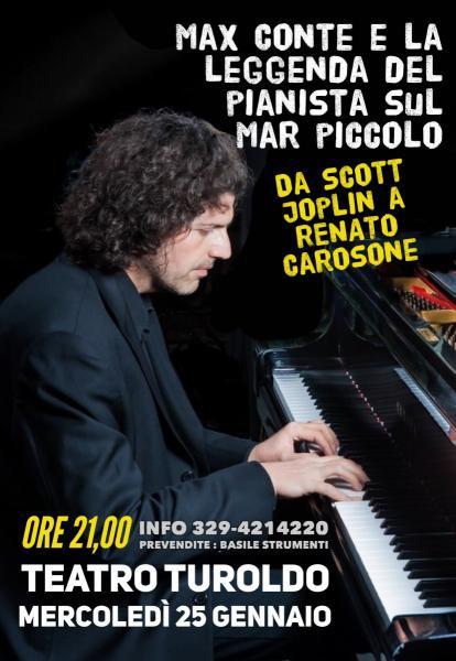 Max Conte (la leggenda del pianista sul Mar Piccolo) Da Scott Joplin a Renato Carosone