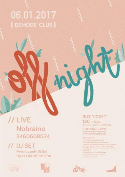#OFFnight Party - NOBRAINO live + dj set ROCK
