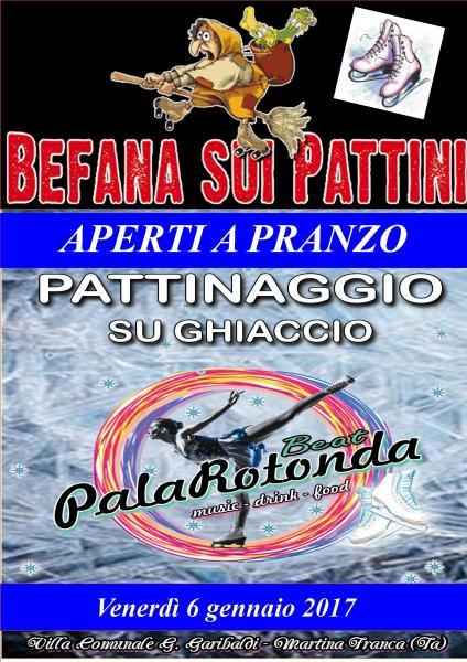 La Befana Sui Pattini al Palarotonda! Gastronomia & Musica